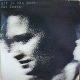 Art In The Dark - The Icons