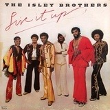 Live It Up - The Isley Brothers