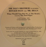 What Would You Do? Pt. 2 (The Remix) - The Isley Brothers