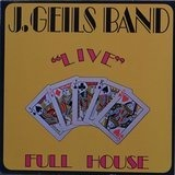 'Live' Full House - The J. Geils Band