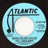 Where Did Our Love Go - The J. Geils Band