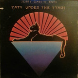 Cats Under The Stars - Jerry Garcia Band
