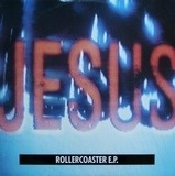 Rollercoaster E.P. - The Jesus And Mary Chain