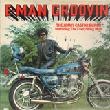 E-Man Groovin' - The Jimmy Castor Bunch Featuring The Everything Man