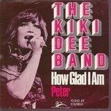How Glad I Am / Peter - The Kiki Dee Band