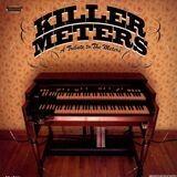 The Killer Meters