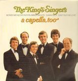 A Capella, Too - The King's Singers