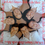 Believe In Music - The King's Singers