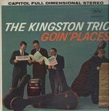 Goin' Places - Kingston Trio