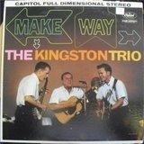 Make Way! - Kingston Trio