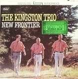 New Frontier - The Kingston Trio
