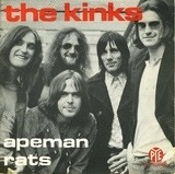 Apeman / Rats - The Kinks