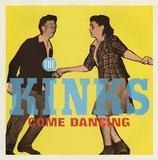 Come Dancing / Noise - The Kinks