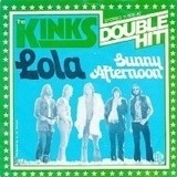 Lola /  Sunny Afternoon - The Kinks