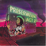 Preservation: Act 2 - The Kinks