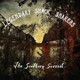LEGENDARY SHACK-SHAKERS