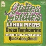 Green Tambourine / Quick Joey Small - The Lemon Pipers / Kasenetz-Katz Super Circus