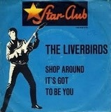 Shop Around - The Liverbirds