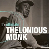 The Ultimate Thelonious Monk - Thelonious Monk