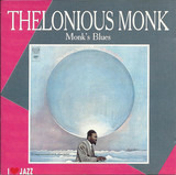 Monk's Blues - Thelonious Monk