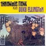 Plays Duke Ellington - Thelonious Monk
