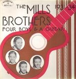 Four Boys And A Guitar - 1931-34 - The Mills Brothers