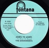 Ashes To Ashes / You Don't Know About Love - The Mindbenders