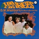 D.W. Washburn / It's Nice To Be With You - The Monkees