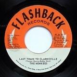 Last Train To Clarksville / Monkee's Theme - The Monkees