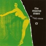 Mono Men