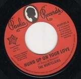 Hung Up On Your Love / I Need You More - The Montclairs