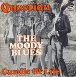 Question / Candle Of Life - The Moody Blues