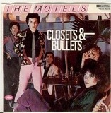 Closets & Bullets - The Motels