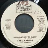 No Romance / Keep On Dancin' - Theo Vaness
