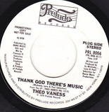 Thank God There's Music / I Can't Dance Without You - Theo Vaness