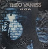Bad Bad Boy - Theo Vaness
