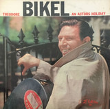 An Actor's Holiday - Theodore Bikel