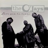 Love You to Tears - The O'Jays
