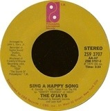 Sing A Happy Song / One In A Million Girl - The O'Jays