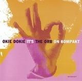 Okie Dokie It's the Orb on Kompakt - The Orb