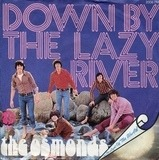 Down By The Lazy River - The Osmonds
