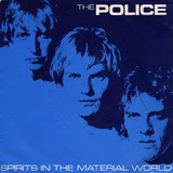 Spirits In The Material World / Low Life - The Police
