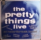 Live at Heartbreak Hotel - The Pretty Things