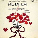 Al-Di-La And Other Extra Special Songs For Young Lovers - The Ray Charles Singers
