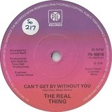 Can't Get By Without You - The Real Thing