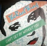 Can't Get By Without You (The Decade Remix II) - The Real Thing