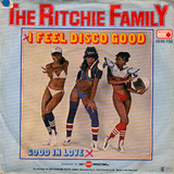 I Feel Disco Good - The Ritchie Family