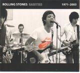 Rarities 1971 - 2003 - The Rolling Stones