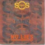 No Lies - S.O.S. Band
