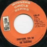 Everything You Do / Bumble Bee - The Searchers